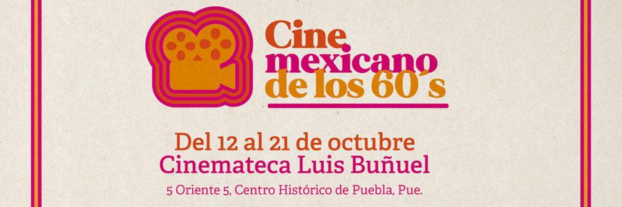 """En la Cinemateca Luis Buñuel, Cultura presentará """"Ciclo de Cine Mexicano de los 60's"""""""